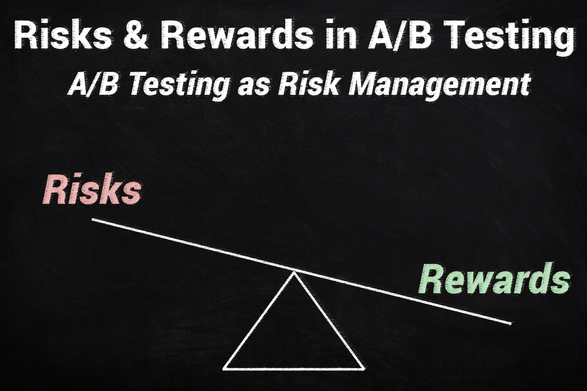 Risks vs Rewards in AB Testing