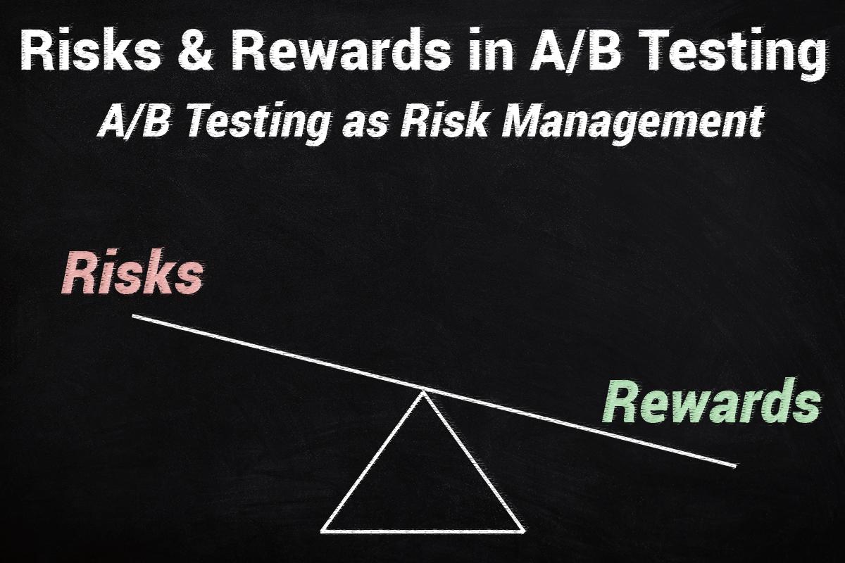 Risks vs Rewards in AB Testing