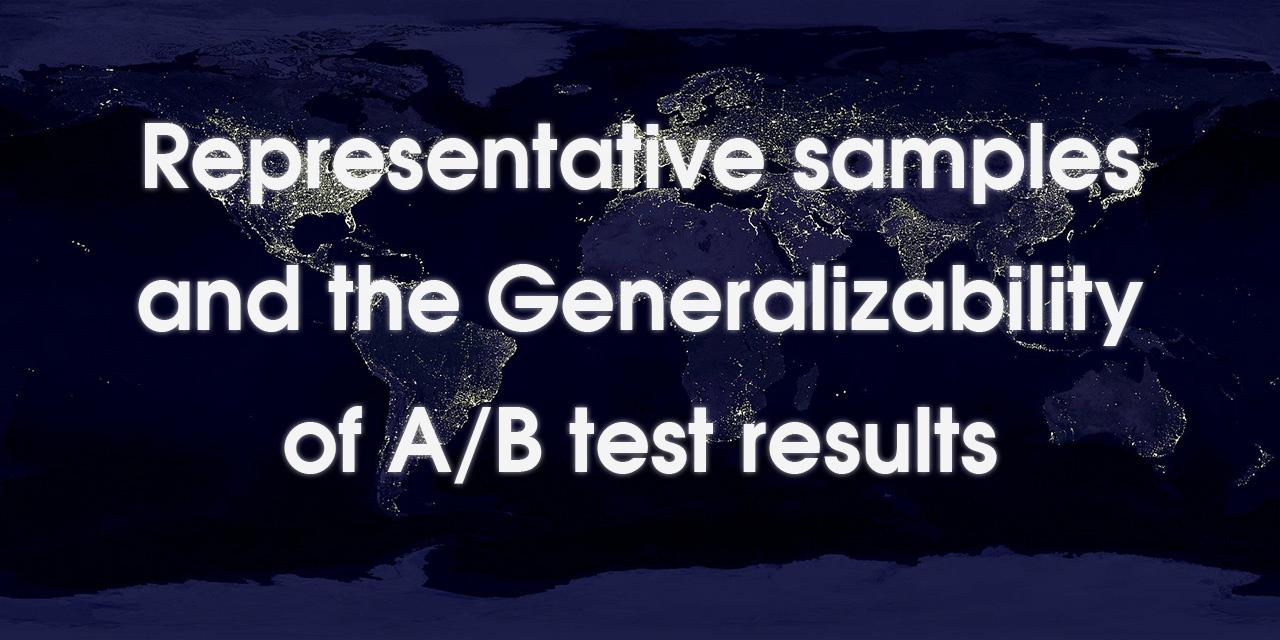 Representative samples and generalizability of AB testing results