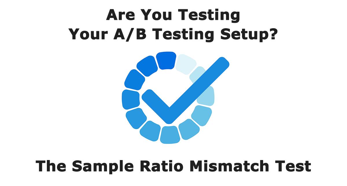 Sample Ratio Mismatch AB Testing