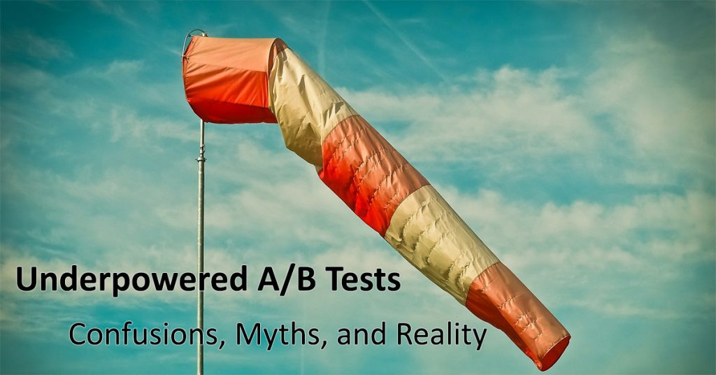 Underpowered A/B Tests
